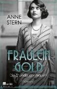Cover-Bild zu Stern, Anne: Fräulein Gold: Die Stunde der Frauen (eBook)