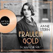 Cover-Bild zu Stern, Anne: Fräulein Gold. Scheunenkinder - Die Hebamme von Berlin, (Gekürzte Lesefassung) (Audio Download)