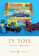 Cover-Bild zu McGoldrick, Anthony A.: TV Toys