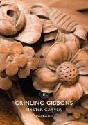 Cover-Bild zu Rabbitts, Paul: Grinling Gibbons