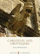Cover-Bild zu Woodcock, Alex: Gargoyles and Grotesques