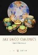 Cover-Bild zu Stevenson, Greg: Art Deco Ceramics