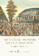 Cover-Bild zu Downing, Sarah Jane: The English Pleasure Garden 1660-1860