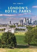 Cover-Bild zu Rabbitts, Paul: London's Royal Parks
