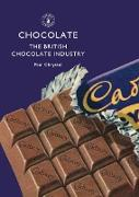 Cover-Bild zu Chrystal, Paul: Chocolate: The British Chocolate Industry