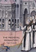 Cover-Bild zu Rosewell, Roger: The Medieval Monastery