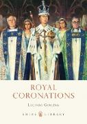 Cover-Bild zu Gosling, Lucinda: Royal Coronations