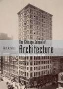 Cover-Bild zu Achilles, Rolf: The Chicago School of Architecture: Building the Modern City, 1880-1910