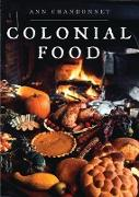Cover-Bild zu Chandonnet, Ann: Colonial Food