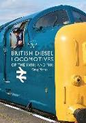 Cover-Bild zu Morse, Greg: British Diesel Locomotives of the 1950s and '60s