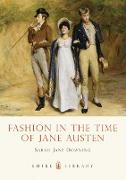 Cover-Bild zu Downing, Sarah Jane: Fashion in the Time of Jane Austen