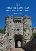 Cover-Bild zu Lowry, Bernard: Medieval Castles of England and Wales