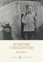Cover-Bild zu Brown, Mike: Wartime Childhood