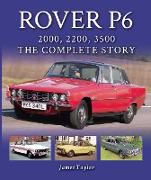 Cover-Bild zu Taylor, James: Rover P6: 2000, 2200, 3500 (eBook)