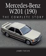 Cover-Bild zu Taylor, James: Mercedes-Benz W201 (190) (eBook)