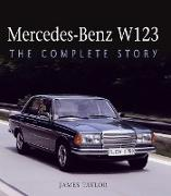Cover-Bild zu Taylor, James: Mercedes-Benz W123 (eBook)