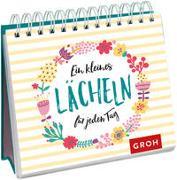 Cover-Bild zu Groh Redaktionsteam (Hrsg.): Ein kleines Lächeln für jeden Tag