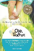 Cover-Bild zu de Rijt, Hetty van: Oje, ich wachse! (eBook)