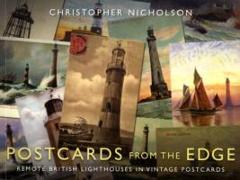 Cover-Bild zu Nicholson, Christopher P.: Postcards from the Edge: Remote British Lighthouses in Vintage Postcards