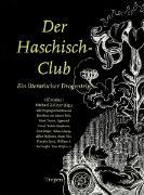 Cover-Bild zu Burroughs, William S (Beitr.): Der Haschisch-Club