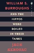 Cover-Bild zu Kerouac, Jack: And the Hippos Were Boiled in Their Tanks