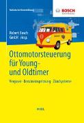 Cover-Bild zu Ottomotorsteuerung für Young- und Oldtimer von Robert Bosch GmbH (Hrsg.)