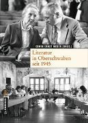 Cover-Bild zu Literatur in Oberschwaben seit 1945 von Blickle, Peter