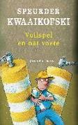 Cover-Bild zu Banscherus, Jürgen: Speurder Kwaaikofski 8: Vuilspel en nat voete (eBook)