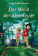 Cover-Bild zu Banscherus, Jürgen: Der Wald der Abenteuer (eBook)