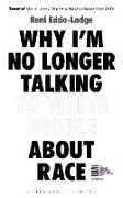 Cover-Bild zu Eddo-Lodge, Reni: Why I'm No Longer Talking to White People About Race (eBook)