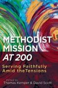 Cover-Bild zu Scott, David (Hrsg.): Methodist Mission at 200 (eBook)