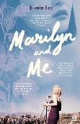 Cover-Bild zu Lee, Ji-min: Marilyn and Me (eBook)