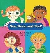 Cover-Bild zu Jeong, Min-Ji: See, Hear, and Feel!: Sensory Organs