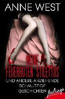 Cover-Bild zu West, Anne: Meine feuerroten Stilettos (eBook)