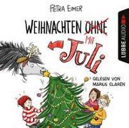 Cover-Bild zu Eimer, Petra: Weihnachten mit Juli