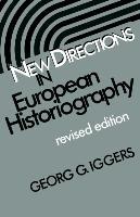 Cover-Bild zu New Directions in European Historiography: Selected Poems of Antonio Machado von Iggers, Georg G.