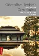Cover-Bild zu Orientalisch-Persische Gartenkultur