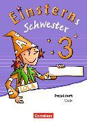 Cover-Bild zu Einsterns Schwester 3. Schuljahr. Neubearbeitung. Projektheft von Schumpp, Annette