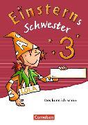 Cover-Bild zu Einsterns Schwester 3. Schuljahr. Neubearbeitung. Lernbegleiter (10er-Pack) von Pfeifer, Katrin