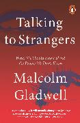 Cover-Bild zu Gladwell, Malcolm: Talking to Strangers