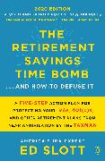 Cover-Bild zu Slott, Ed: The Retirement Savings Time Bomb . . . and How to Defuse It (eBook)
