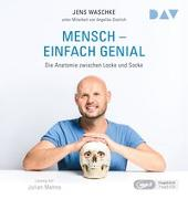 Cover-Bild zu Waschke, Jens: Mensch - Einfach genial. Die Anatomie zwischen Locke und Socke
