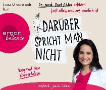 Cover-Bild zu Adler, Yael: Darüber spricht man nicht