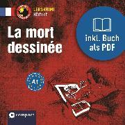 Cover-Bild zu La mort dessinée (Audio Download) von Pironin, Virginie