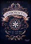 Cover-Bild zu Shadowscent - Die Blume der Finsternis