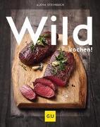 Cover-Bild zu Wild kochen!