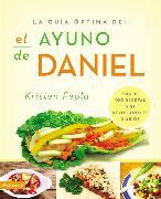 Cover-Bild zu Feola, Kristen: La guia óptima para el ayuno de Daniel