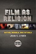 Cover-Bild zu Film as Religion, Second Edition (eBook)