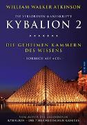 Cover-Bild zu Atkinson, William Walker: Kybalion 2 - Die geheimen Kammern des Wissens