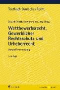 Cover-Bild zu Wettbewerbsrecht, Gewerblicher Rechtsschutz und Urheberrecht